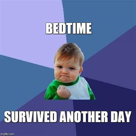 Bedtime Meme - success kid meme imgflip