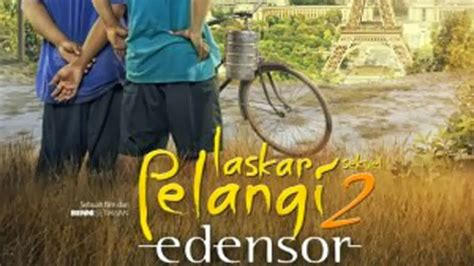download film laskar pelangi sekuel 2 edensor pattern edensor tetralogi l colourlovers
