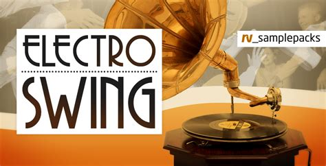 electro swing loops rv slepacks electro swing sounds from the 20s 30s