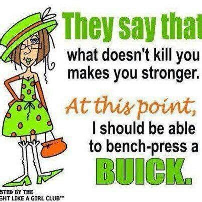 what should i be able to bench press they say that what doesn t kill you makes you stronger at
