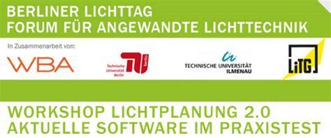 Vortr 228 Ge Beim Berliner Lichttag Workshop Lichtplanung 2