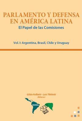 libro defensa o traicion byblos resdal parlamento y defensa en amrica latina el papel de las comisiones vol i argentina