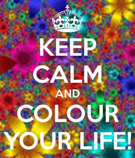 color live keep calm and colour your poster lawzer keep