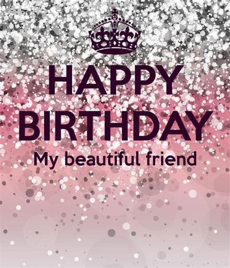 Happy Birthday My Beautiful Friend Pictures, Photos, and