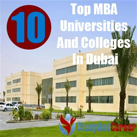 Univeristy Of Dubai Mba by Top 10 Mba Universities And Colleges In Dubai Diy