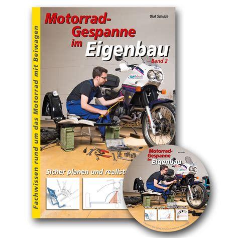 Motorrad Gespanne Im Eigenbau by Motorrad Gespanne Im Eigenbau Band 2 Mit Cd Buch Mit Cd