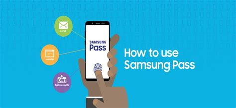 samsung pass how to leverage biometric authentication and use samsung pass