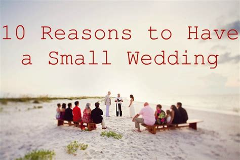 Small Wedding by Ten Reasons To A Small Wedding