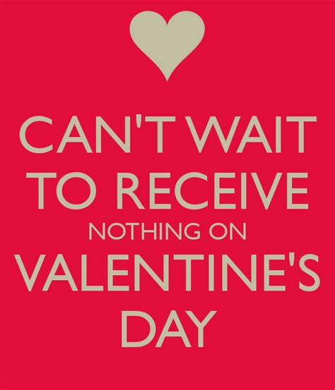 valentines day jokes for singles i cant wait to get nothing on valentines day can t wait