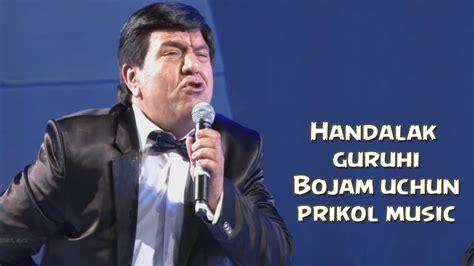 uzbek prikol hangomalar 2015 handalak guruhi bojam uchun uzbek prikol music 2015