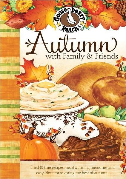 Friend And Family Cookbook best friend memories autumn with family friends
