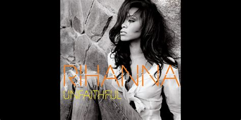 unfaithful rihanna film unfaithful 10 songs to help you confess to cheating