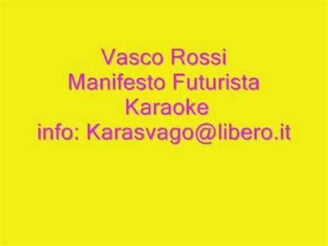 vasco manifesto vasco manifesto futurista karaoke base musicale