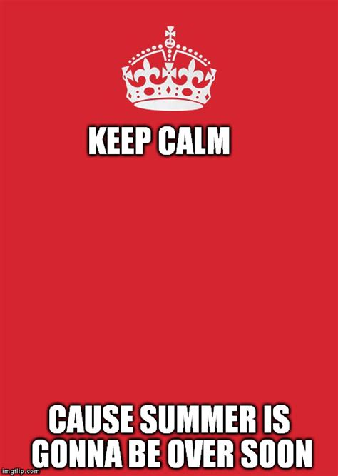 Stay Calm Meme Maker - keep calm and carry on red meme imgflip