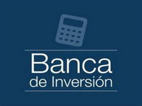 banco de inversion banca de inversion