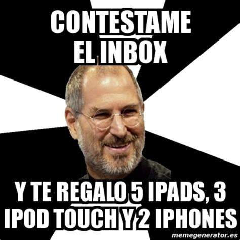 Inbox Meme - meme steve jobs contestame el inbox y te regalo 5 ipads