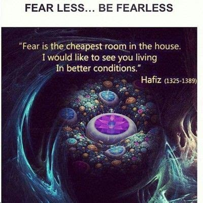 fear is the cheapest room in the house fear is the cheapest room in the house rumi poems quotes pinterest cheap rooms