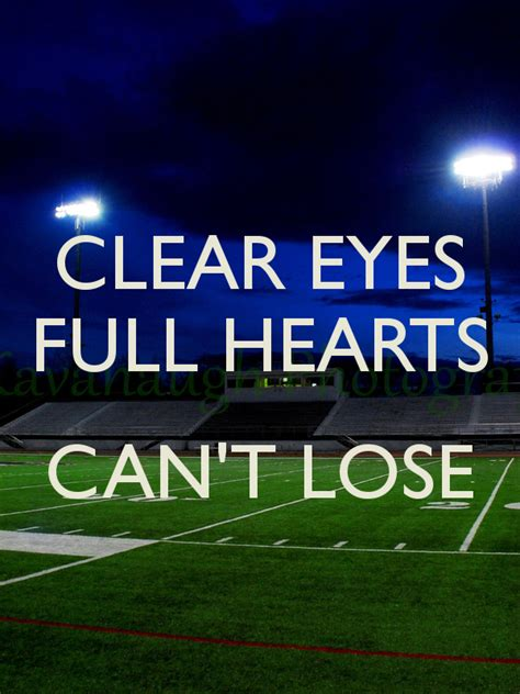 friday night lights full movie friday night lights quote clear eyes full hearts can t