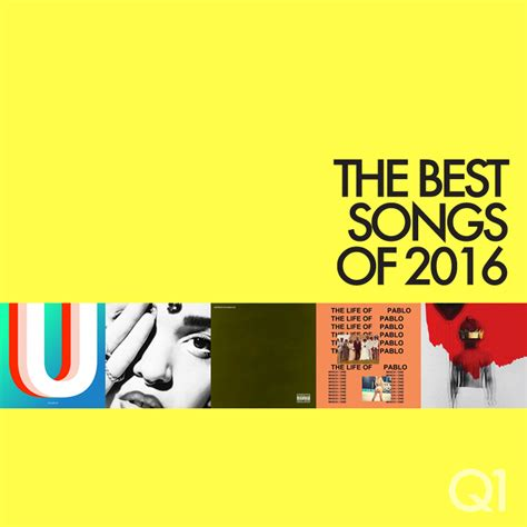 song of 2016 the best songs of 2016 so far kanye rihanna anohni and more