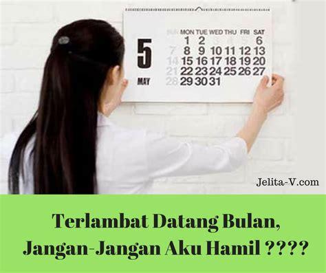 Terlambat Menstruasi Wanita Normalnya Berapa Hari Terlambat Datang Bulan Jangan Jangan Aku Hamil