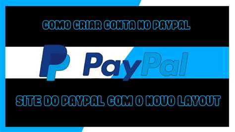 novo layout do youtube 2015 como criar conta no paypal 2015 novo layout do site youtube