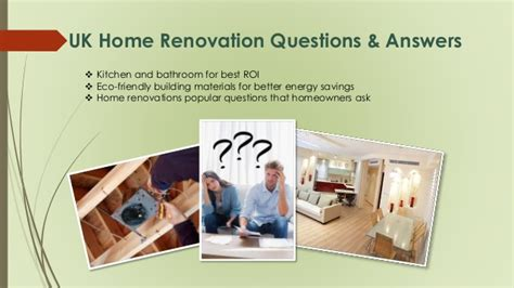 house refurbishment and renovation questions answers by