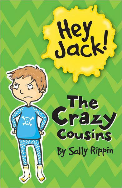 libro the trouble with jack hey jack the crazy cousins by sally rippin paperback barnes noble 174