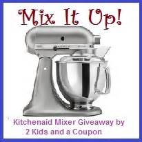 enter the mix up your kitchen sweepstakes kitchenaid mixer giveaway us only 06 30 journeys of
