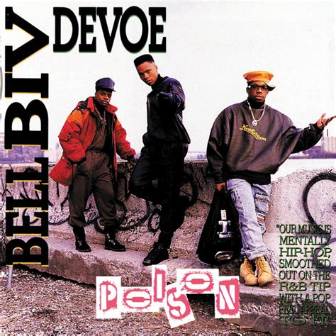 Johnny To Play Poisoned by Poison By Bell Biv Devoe On Spotify