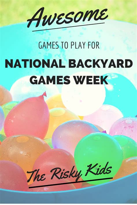 National Backyard Week Awesome To Play For National Backyard Week