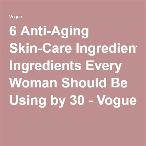 6 Anti Aging Skin Care Tips by 6 Anti Aging Skin Care Ingredients Every Should Be
