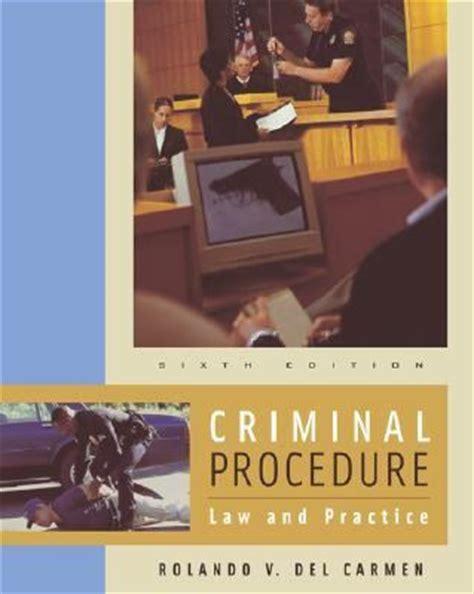 criminal procedure and practice criminal procedure with infotrac and practice rent