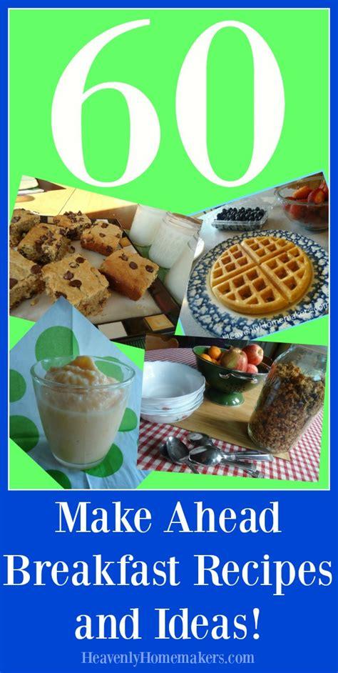 make ahead food gift make ahead breakfast ideas to make back to school mornings easier heavenly homemakers