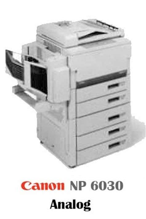 Canon Np 6025 6030 Info Mesin Fotokopi