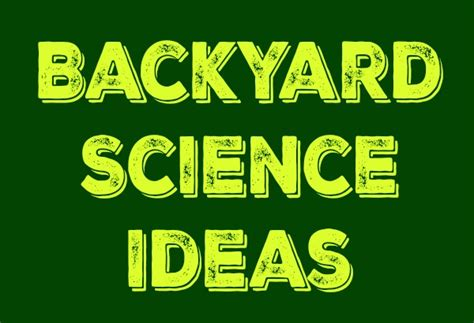backyard science videos 28 images backyard science how