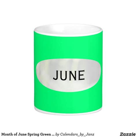Month of June Spring Green Coffee Mug by Janz   Green coffee mugs, Spring and Coffee mugs