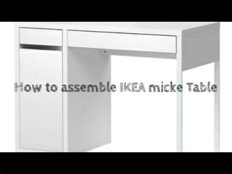 how to assemble ikea desk how to assembly ikea micke study desk