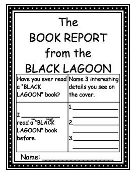 The Book Report From Black Lagoon by The Book Report From The Black Lagoon A Student Book Report Black Lagoon Students And Early