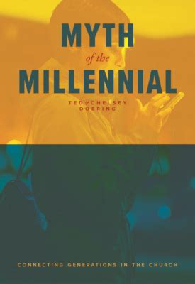 black millennials and the church books look myth of the millennial connecting generations