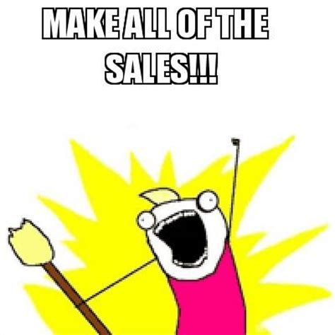 Print Meme - meme creator make all of the sales meme generator at