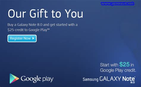 Play Store Registration Fee How To Get 25 Play Credit For Your Galaxy Note 8 0