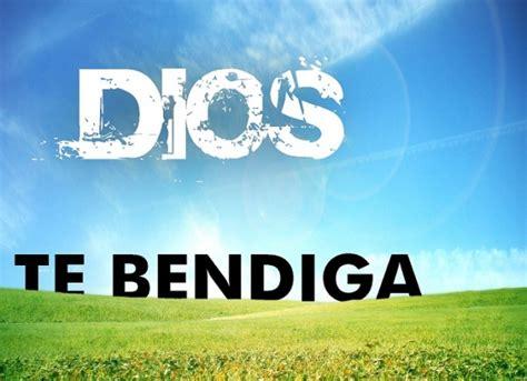 imagenes dios te bendiga amigo dios te bendiga y te guarde imagenes cristianas para