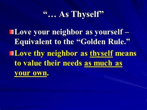 Thy As Thyself by Thy As Thy Self Ppt
