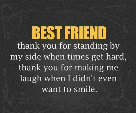Thank You Letter For When You Didn T Get The Best Friend Thank You For Standing By My Side When Times Get Thank You For Me Laugh