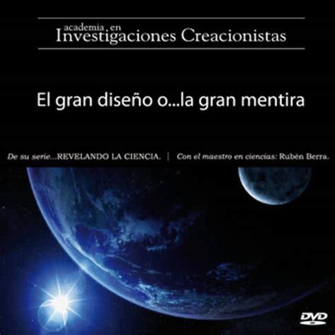 el gran diseo serie revelando la ciencia el gran dise 241 o o la gran mentira on vimeo