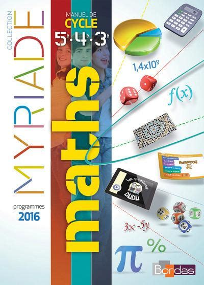 mathmatiques cycle 4 myriade myriade math 233 matiques cycle 4 manuel 5e 4e 3e 233 dition 2016 collectif france