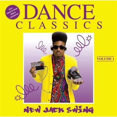 new jack swing song dance classics new jack swing vol 1 mp3 buy full tracklist
