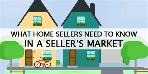 what home sellers need to in a seller s market deb