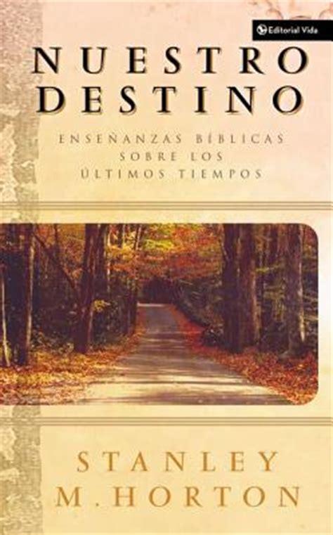 sobre destinos ciudad y dios edition books nuestro destino ensenanzas biblicas sobre los ultimos
