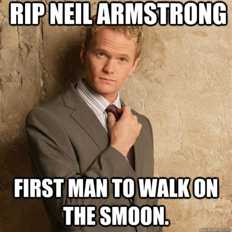Neil Meme - rip neil armstrong first man to walk on the smoon neil